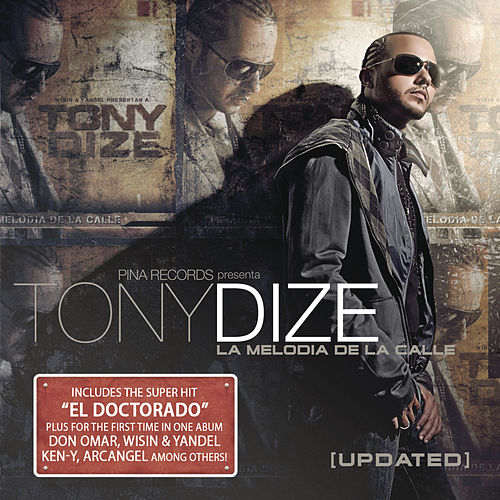 La Melodia De La Calle 'Updated' by Tony Dize
