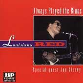 Play & Download Always Played The Blues by Louisiana Red | Napster