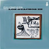 Play & Download Los Guachos III by Guillermo Klein | Napster