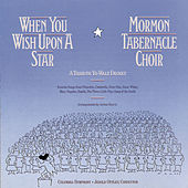 When You Wish Upon A Star: Tribute To... by The Mormon Tabernacle Choir