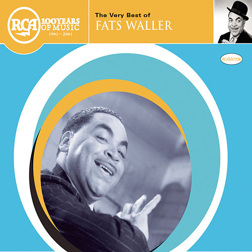 The Very Best of Fats Waller [RCA] by Fats Waller