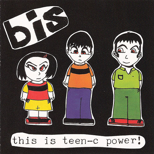 This Is Teen-C Power! by Bis
