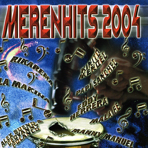 Play & Download Merenguehits 2004 by Various Artists | Napster