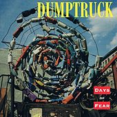 Play & Download Days of Fear by Dumptruck | Napster
