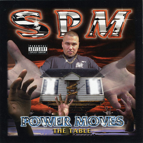 Play & Download Power Moves The Table by South Park Mexican | Napster