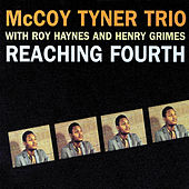 Play & Download Reaching Fourth by McCoy Tyner | Napster