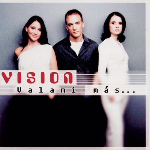 Valami Más by Vision