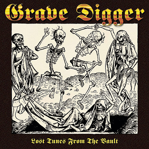 Play & Download Lost Tunes From The Vault by Grave Digger | Napster