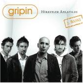 Play & Download Hikayeler Anlatildi 2. Baski by Gripin | Napster
