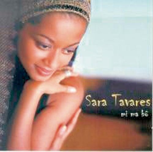 Play & Download Mi Ma Bo by Sara Tavares | Napster