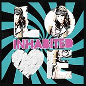 Play & Download Love by Inhabited | Napster