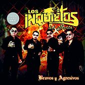 Bravos y Agresivos by Los Inquietos Del Norte