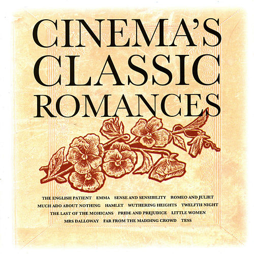 Cinema's Classic Romances by Various Artists