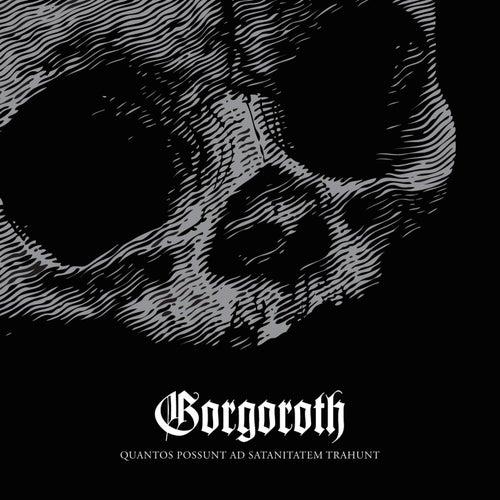 Quantos Possunt ad Satanitatem Trahunt by Gorgoroth