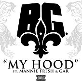 Play & Download My Hood by B.G. | Napster