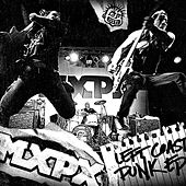 Play & Download Left Coast Punk Ep by MxPx | Napster