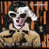 Play & Download Rock N Roll Mafia by Matisse | Napster