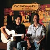 João Bosco & Vinicius 2009 by João Bosco & Vinícius