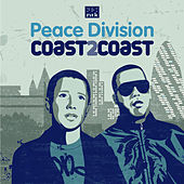Play & Download Peace Division - Coast2Coast by Various Artists | Napster