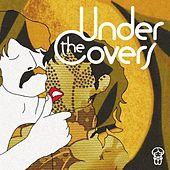 Play & Download Under The Covers by Various Artists | Napster