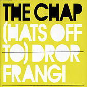 Play & Download (Hats off to) Dror Frangi by The Chap | Napster