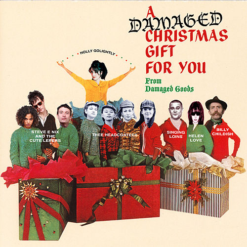 Play & Download A Damaged Christmas Gift To You by Various Artists | Napster