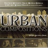 Urban Compostions by The Cross Movement