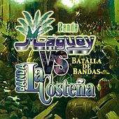 Play & Download Batalla de Bandas by Banda Maguey | Napster
