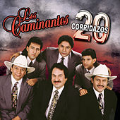 Play & Download 20 Corridazos by Los Caminantes | Napster