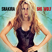 Play & Download She Wolf by Shakira | Napster
