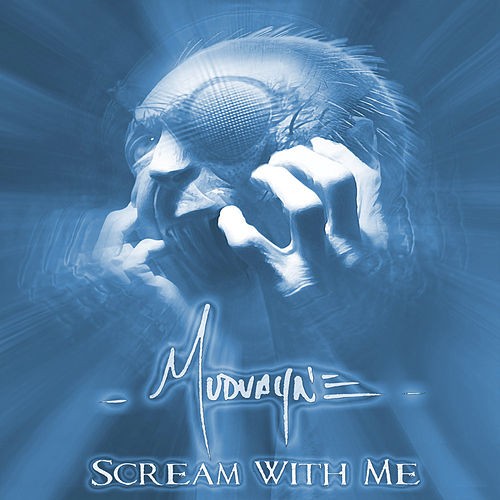 Scream With Me von Mudvayne