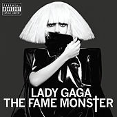 Play & Download The Fame Monster by Lady Gaga | Napster