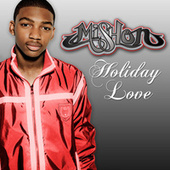 Play & Download Holiday Love by Mishon | Napster