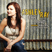 Play & Download Dirt Cheap by Ashley Ray | Napster