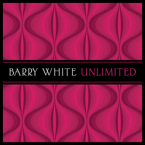 Play & Download Unlimited by Barry White | Napster