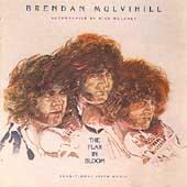 Play & Download The Flax In Bloom by Brendan Mulvihill | Napster