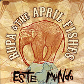 Play & Download Este Mundo by Rupa & the April Fishes | Napster