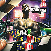 Play & Download Lights, Camera, Action by Ransom | Napster