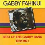 Play & Download Best Of The Gabby Band 1972-1977 by Gabby Pahinui | Napster