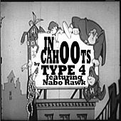 Play & Download In Cahoots (featuring Nabo Rawk) by Type 4 | Napster