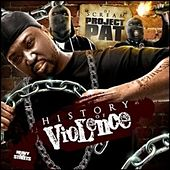 Play & Download Dj Scream Presents The History of Violence by Project Pat | Napster