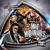 DJ Scream Presents Multi Millionaires by Triple C's
