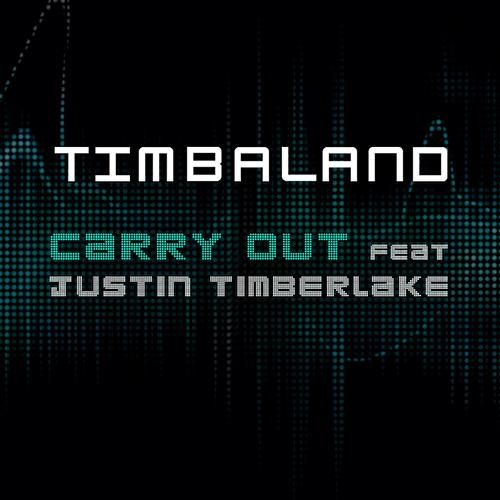 Play & Download Carry Out (Featuring Justin Timberlake) by Timbaland | Napster