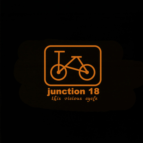 This Vicious Cycle by Junction 18