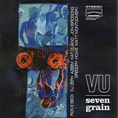 Play & Download Seven Grain by Variable Unit | Napster