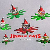 Play & Download First Meowel by Jingle Cats | Napster