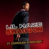 Play & Download Swagg On by Lil Haze | Napster