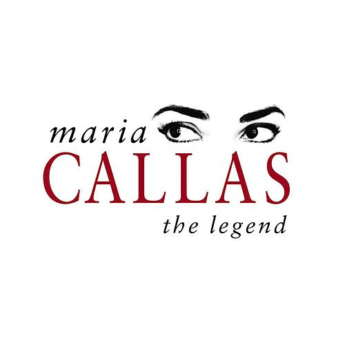 Play & Download The Legend by Maria Callas | Napster