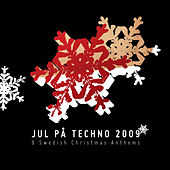 Play & Download Jul På Techno -  9 Swedish Christmas Anthems by Various Artists | Napster