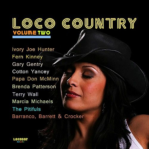 Play & Download Loco Country, Vol. 2 by Various Artists | Napster